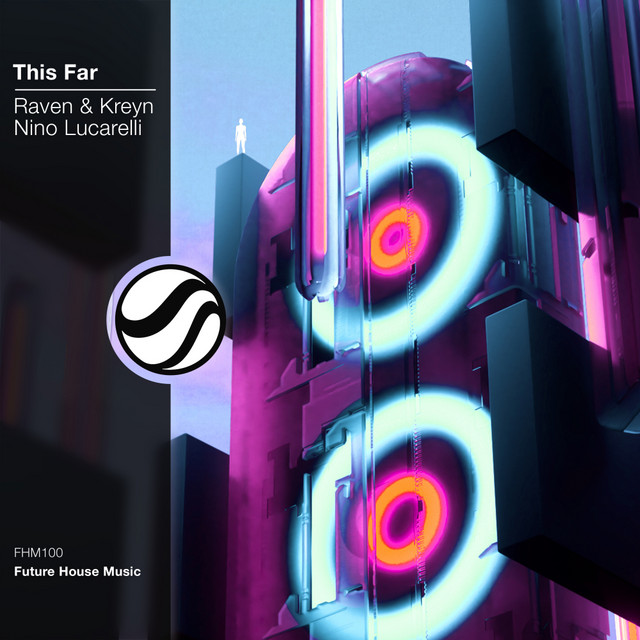 Raven & Kreyn & Nino Lucarelli - This Far