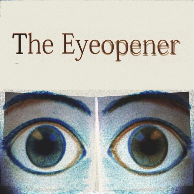 The Eyeopener