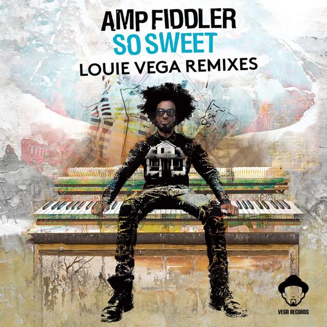 So Sweet (Louie Vega Remixes)