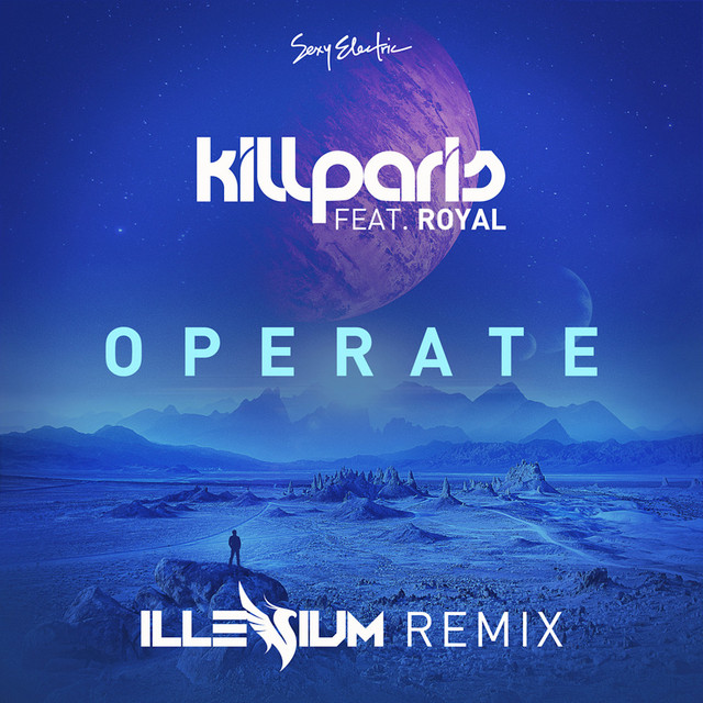 Operate (Illenium Remix)