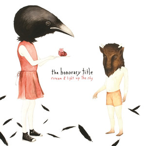 Scream and Light Up the Sky - The Honorary Title