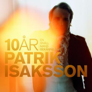 Patrik Isaksson, Hos dig är jag underbar på Spotify