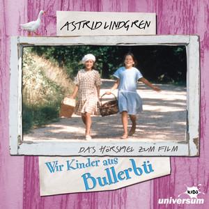 Astrid Lindgren - Wir Kinder aus Bullerbü Audiobook