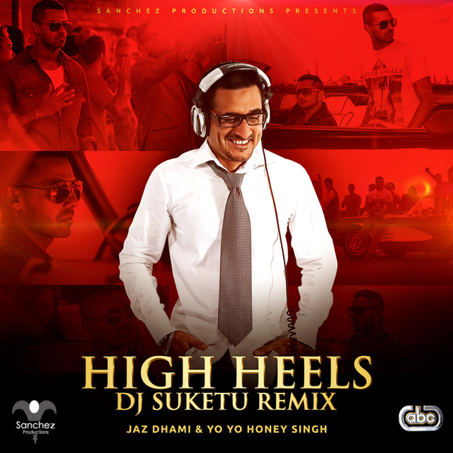 High Heels (DJ Suketu Remix)