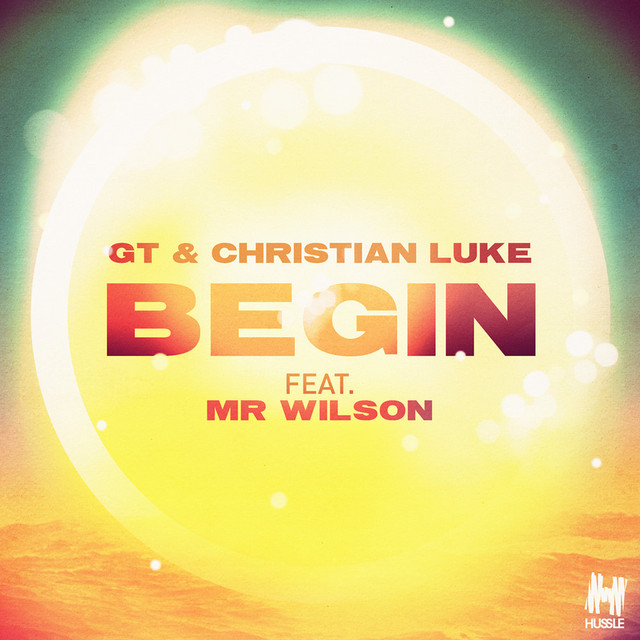 GT & Christian Luke feat. Mr Wilson