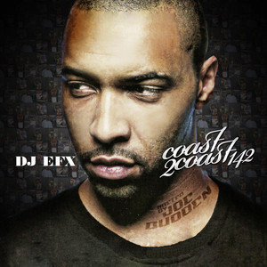 Coast 2 Coast: 142 (Mixed By dj efx) album