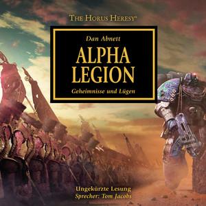 Alpha Legion - Geheimnisse und Lügen - The Horus Heresy 7 (Ungekürzt) Audiobook
