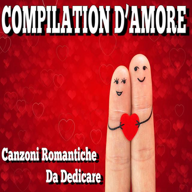 Various Artists San Valentino: compilation d'amore (Canzoni romantiche da dedicare) album cover