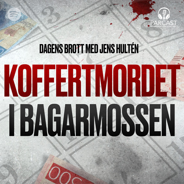 Jens Hultén: Koffertmordet i Bagarmossen