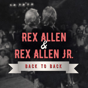 Rex Allen Sr & Rex Allen Jr - Live at Church Street Station album