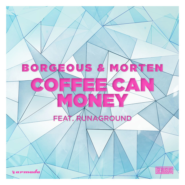 Coffee Can Money (feat. RUNAGROUND)
