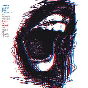 Don't Be Afraid...The Music of Charles Mingus album