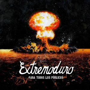 Para todos los publicos - Extremoduro