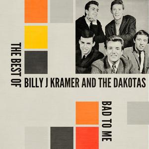 Billy J Kramer & The Dakotas – Bad To Me The Best Of (2019) Download