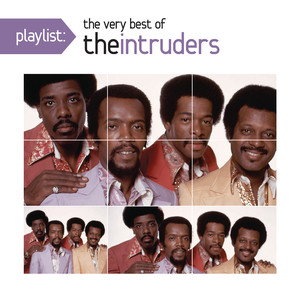 Playlist: The Very Best of The Intruders album