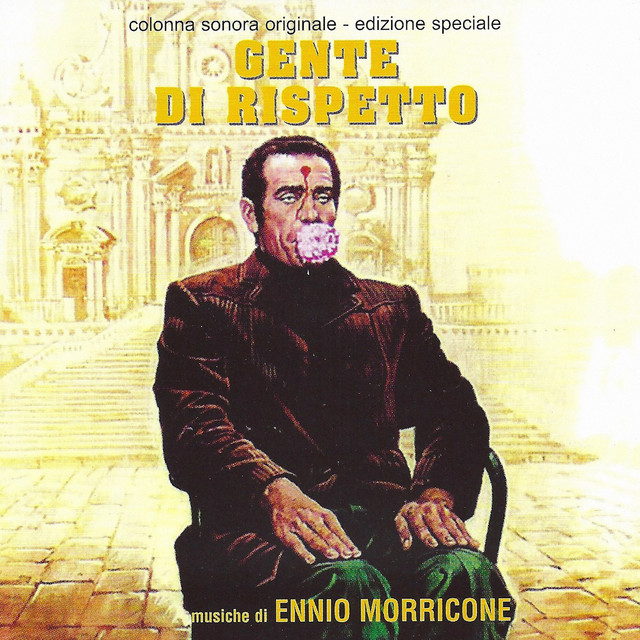 Gente di rispetto - The Flower in His Mouth (Original Motion Picture Soundtrack) [Remastered] Albumcover