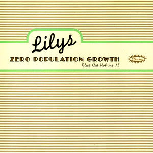 Zero Population Growth: Bliss Out V.15 album