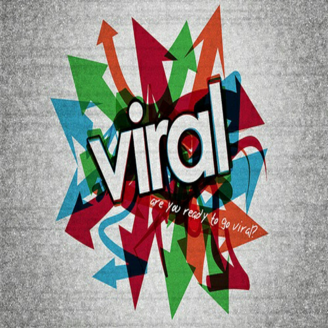 Viral (Are You Ready to Go Viral?)
