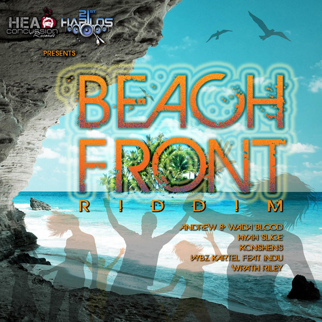 Beach Front Riddim by Various Artists on Spotify