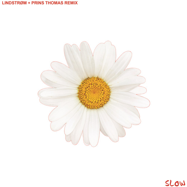 Slow (Lindstrøm + Prins Thomas Remix)