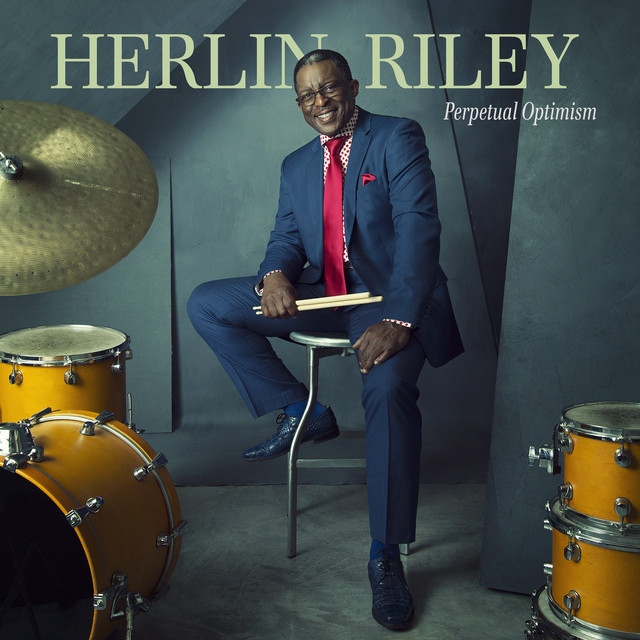 Album cover for Perpetual Optimism by Herlin Riley