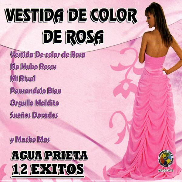 Vestida De Color De Rosa A Song By Agua Prieta On Spotify