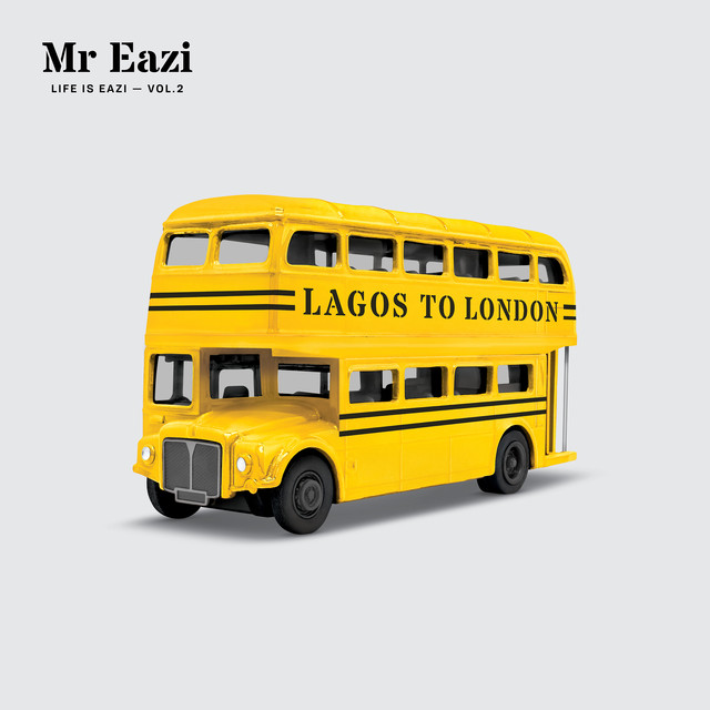 Life is Eazi, Vol. 2 - Lagos To London