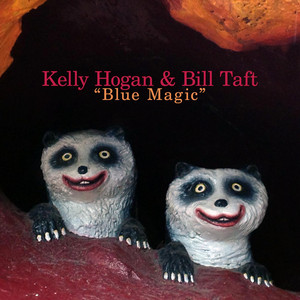 Blue Magic - Kelly Hogan