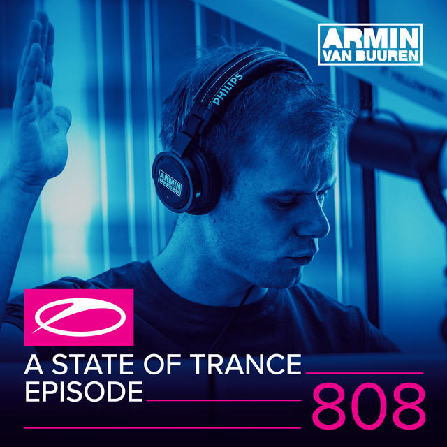 A State Of Trance Episode 808
