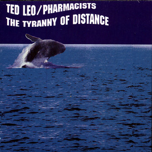 The Tyranny of Distance - Ted Leo