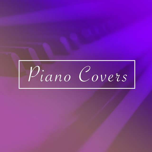 Piano Covers, Vol. 1