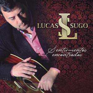 Sentimientos Encontrados - Lucas Sugo