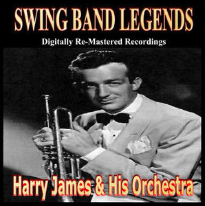 Swing Band Greats pres. Harry James & His Orchestra album
