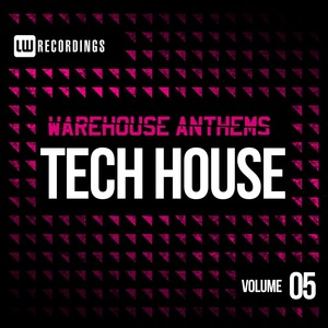 Warehouse Anthems: Tech House, Vol. 5 Albumcover