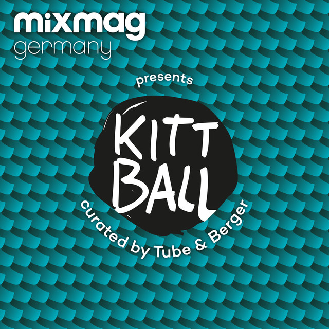 Mixmag Germany presents Kittball