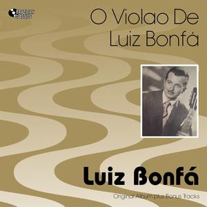 O Violão De Luiz Bonfá (Original Bossa Nova Album Plus Bonus Tracks, 1959) album