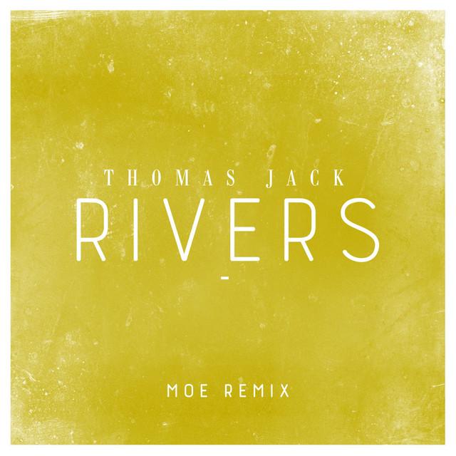 Rivers (Moe Remix)