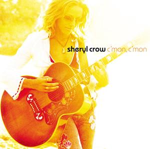 C'Mon C'Mon - Sheryl Crow