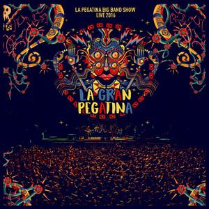 La Gran Pegatina Live 2016 - La Pegatina
