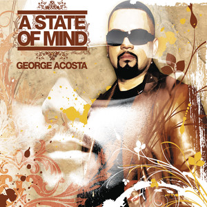 A State of Mind (Continuous DJ Mix by George Acosta) album