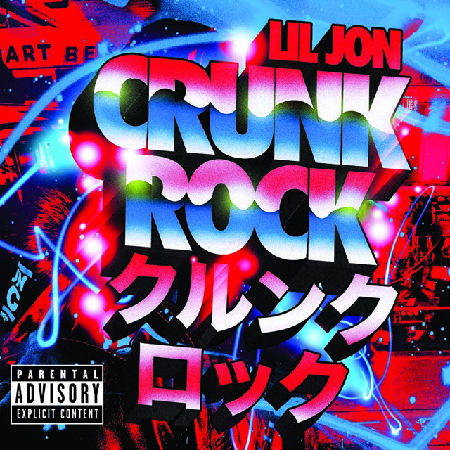 Crunk Rock (Explicit Version)
