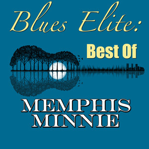 Blues Elite: Best Of Memphis Minnie album