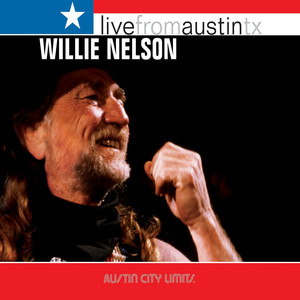 Live from Austin, TX: Willie Nelson Albümü