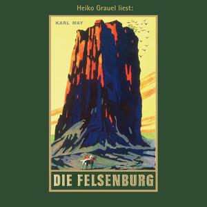 Die Felsenburg - Karl Mays Gesammelte Werke, Band 20 (Ungekürzte Lesung) Audiobook