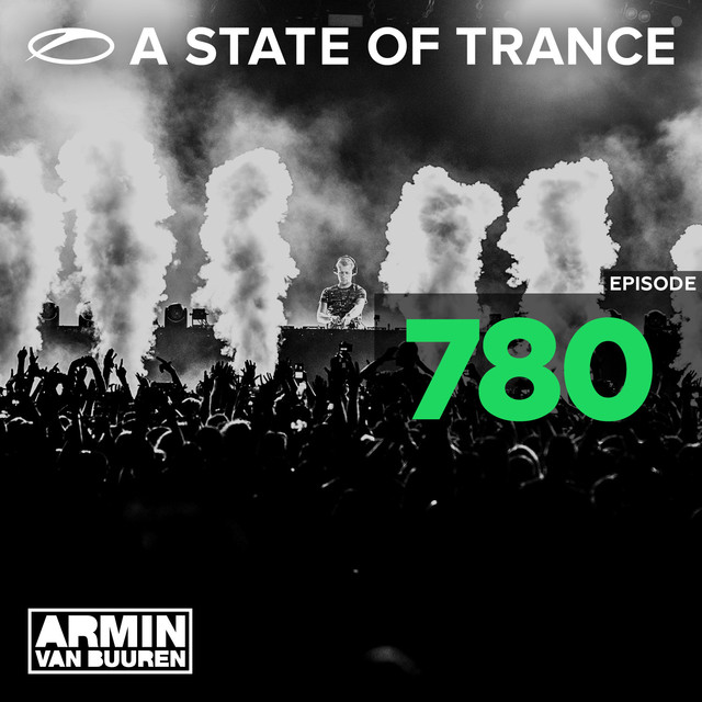 Album cover for A State Of Trance Episode 780 by Armin van Buuren