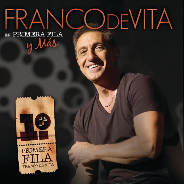 Franco De Vita En Primera Fila Y Más