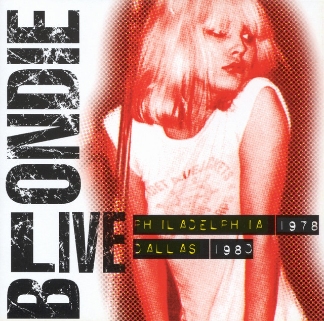 Blondie Live: Philadelphia 1978 / Dallas 1980 album cover