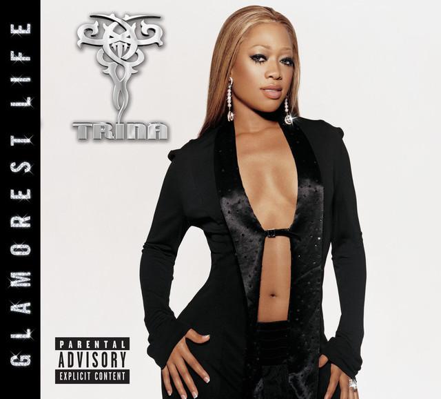 Trina, Trina The Glamorest Life album cover