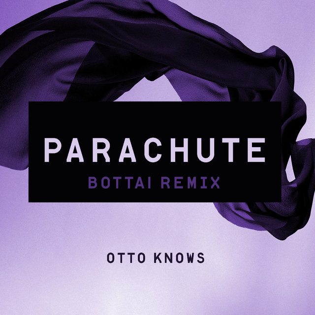 Parachute (Bottai Remix)