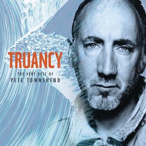 Truancy: The Very Best Of Pete Townshend Albümü